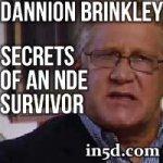 Dannion Brinkley - Secrets of an NDE Survivor