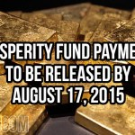 Prosperity Fund Payments To Be Released By August 17, 2015
