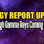 Energy Report Update – High Gamma Rays Coming In – Tiffany Stiles