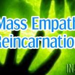 Mass Empath Reincarnation