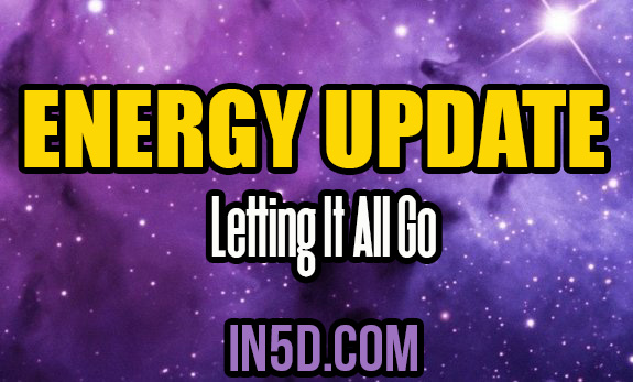 Energy Update - Letting It All Go