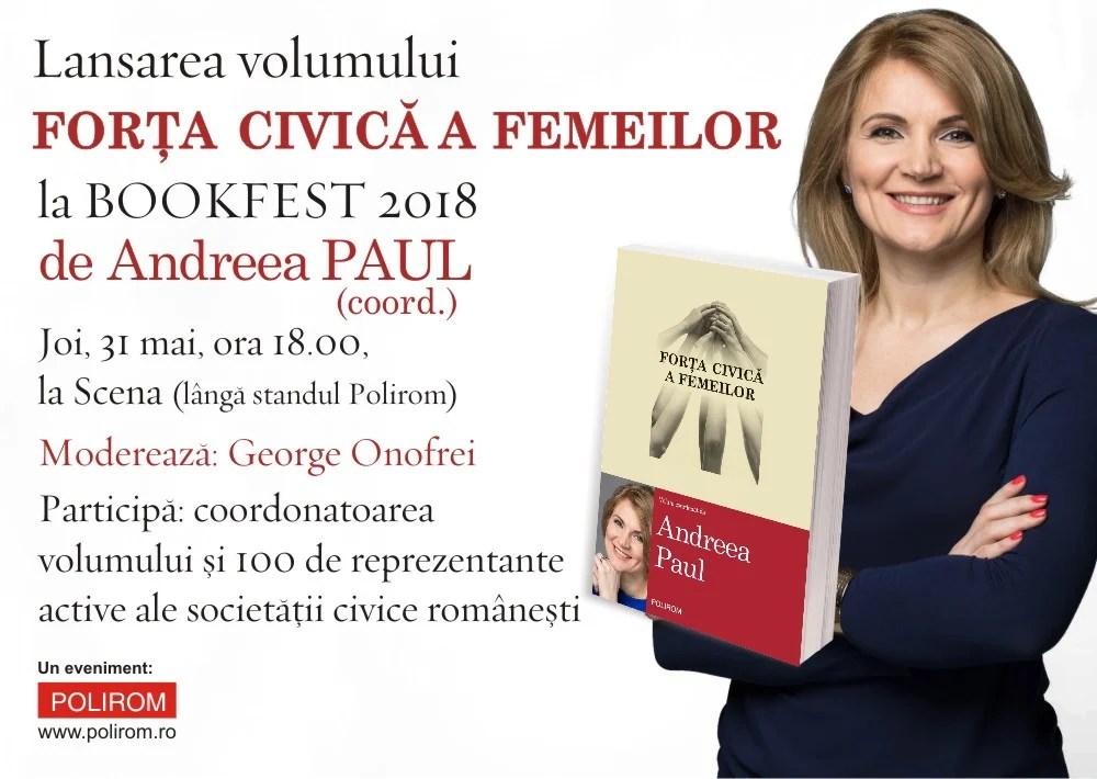 """Invitație la Bookfest 2018, lansarea volumului """"Forța civică a femeilor"""", coordonată de Andreea Paul, 31 mai, orele 18.00"""
