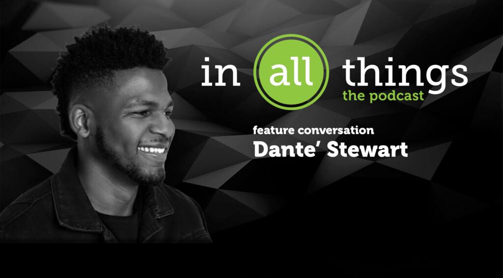 "Featured image for ""Podcast: SHOUTING – Feature Conversation: Danté Stewart"""