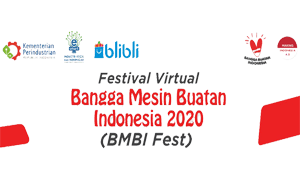 Festival Virtual Bangga Mesin Buatan Indonesia 2020 (BMBI Fest)