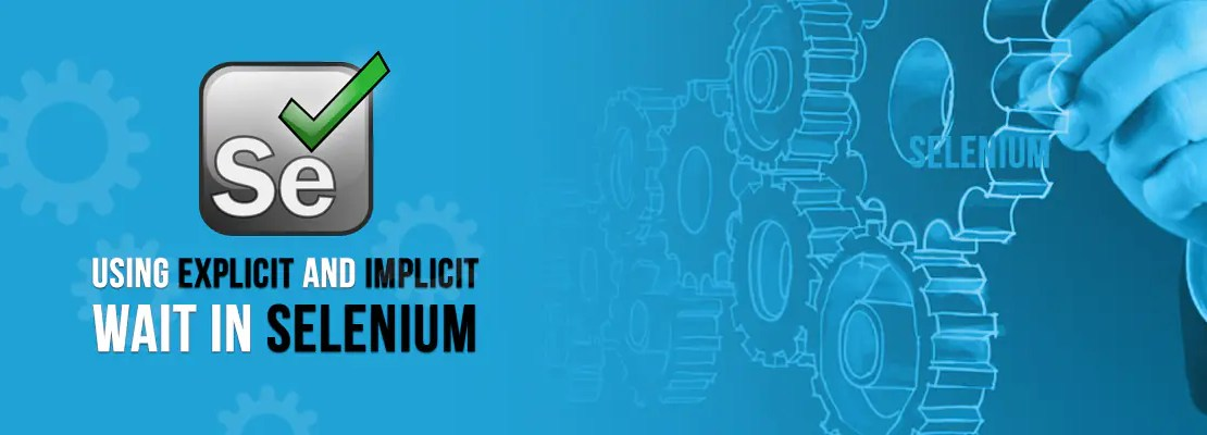 Using Explicit and Implicit Wait in Selenium