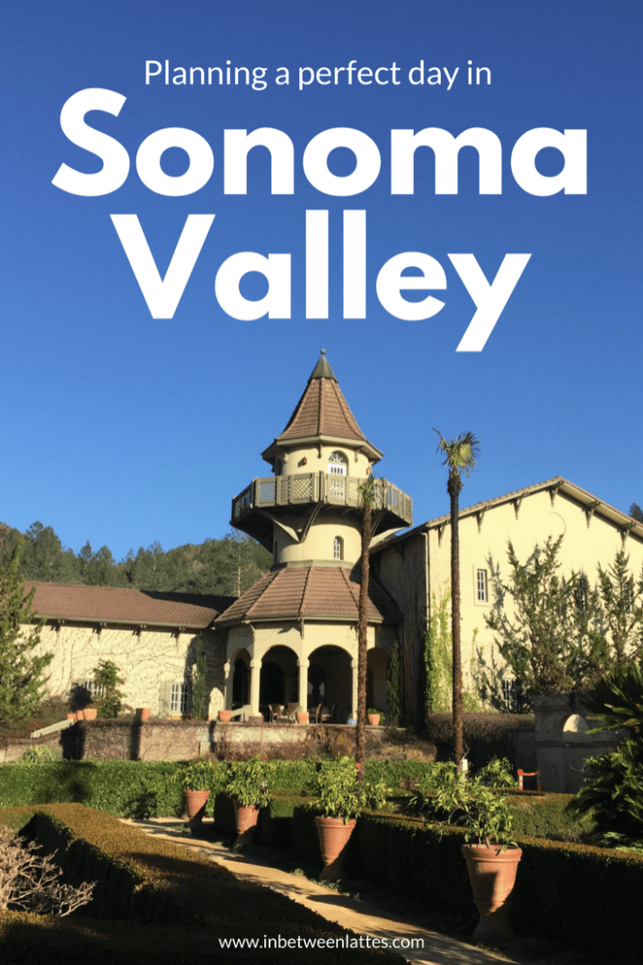 Planning a perfect day in Sonoma Valley