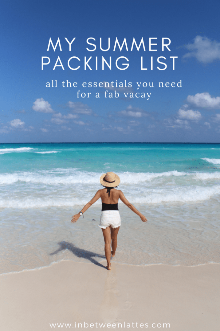 MY SUMMER PACKING LIST _ SUMMER WARDROBE ESSENTIALS by IN BETWEEN LATTES