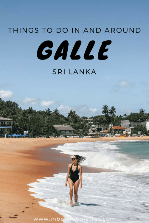 Things to do in and around Galle, Sri Lanka _ IN BETWEEN LATTES