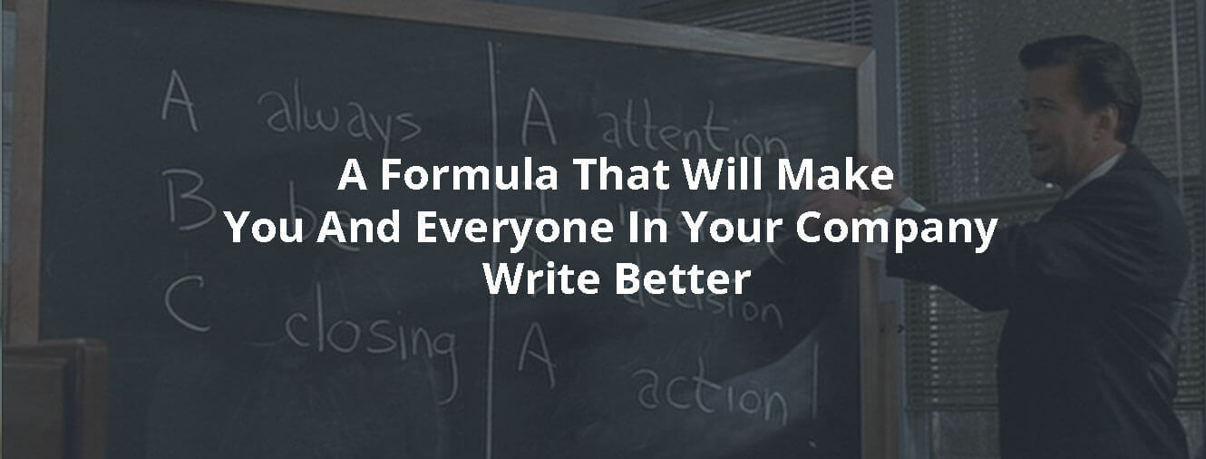 AIDA: A Formula That Will Make You And Everyone In Your Company Write Better