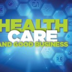 Healthcare and Good Business