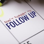 Don't Neglect the Follow-Up