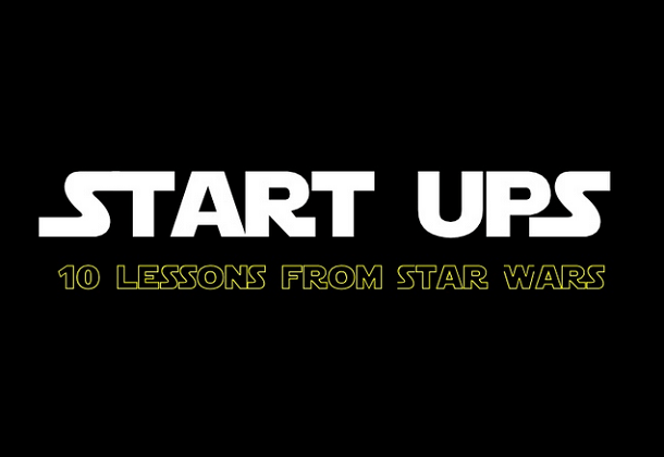Top 10 Startup Lessons from Star Wars
