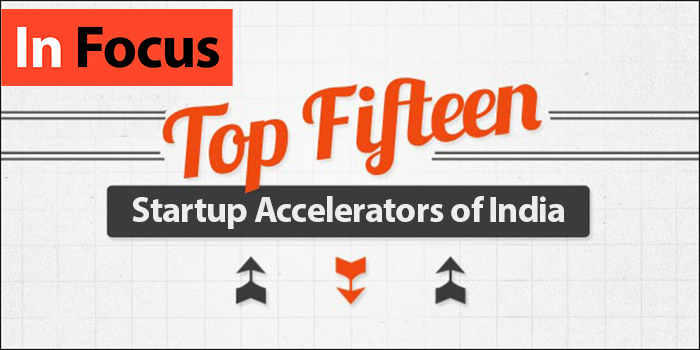 The Top 15 Startup Accelerators in India