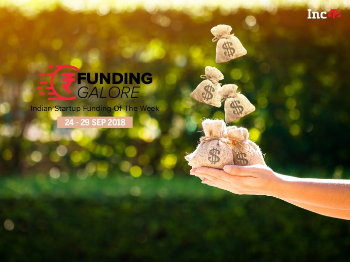 Funding Galore: Indian Startup Funding Of The Week [24-29 September]