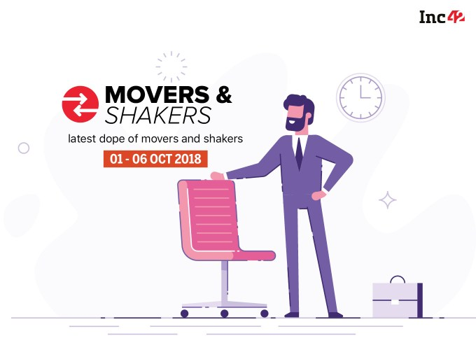 Movers And Shakers Of The Week [1-6 October]