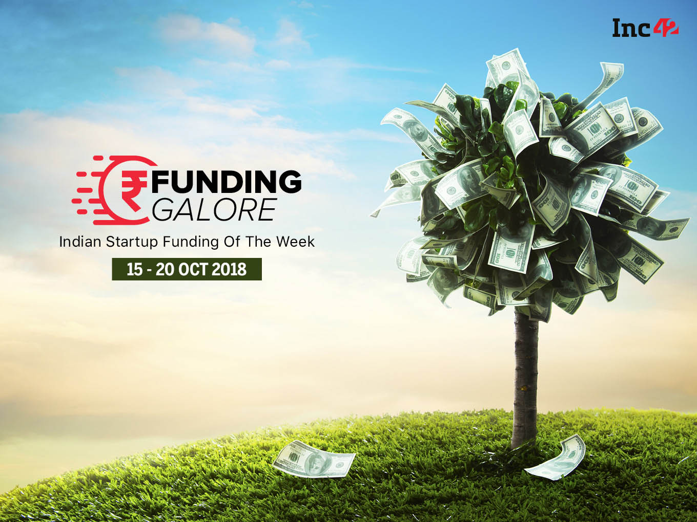 Funding Galore: Indian Startup Funding Of The Week [15-20 October]