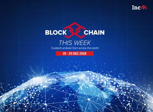 Blockchain This Week: Mahindra Doesn't Like Sour Grapes, Happy Holidays And See You Next Year!
