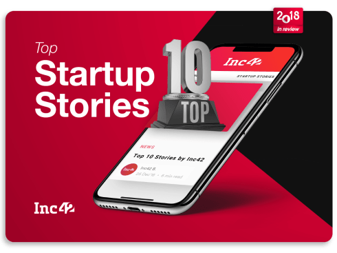 2018 in Review: The Best Of Inc42
