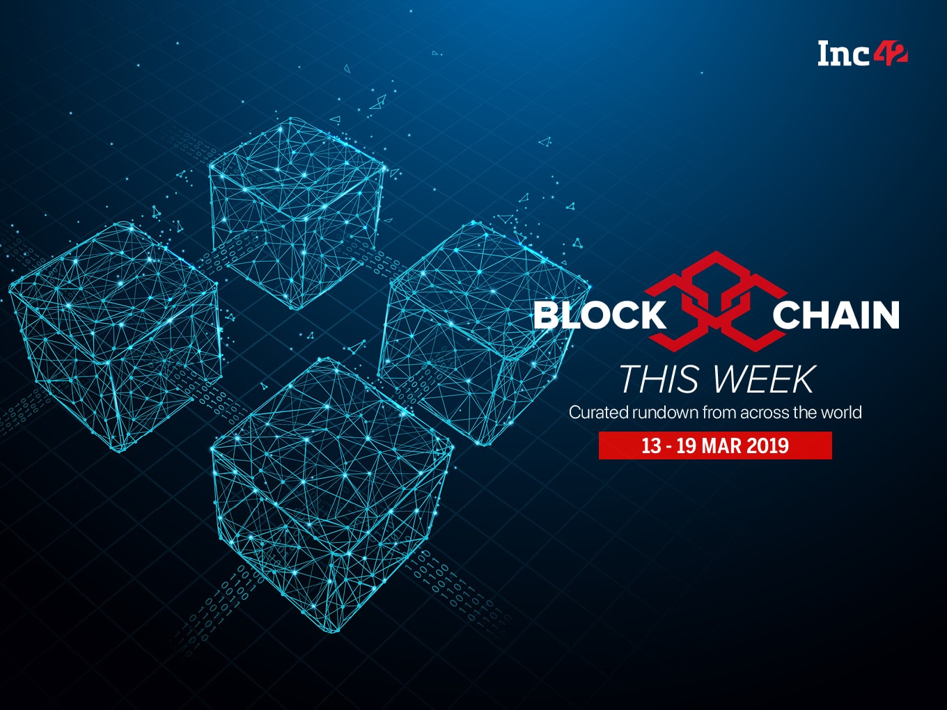 Blockchain This Week: India Ranked Sixth In The No Of Blockchain Patent Approvals, And More