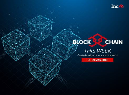 Blockchain This Week: India Ranked 6th In The No Of Blockchain Patent Approvals, And More