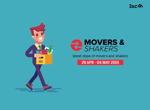 Movers And Shakers of The Week [29 Apr-4 May]