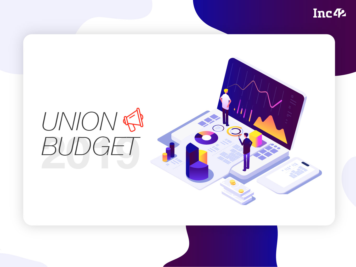 Union Budget 2019: What Do Fintech Startups Want From The Upcoming Budget