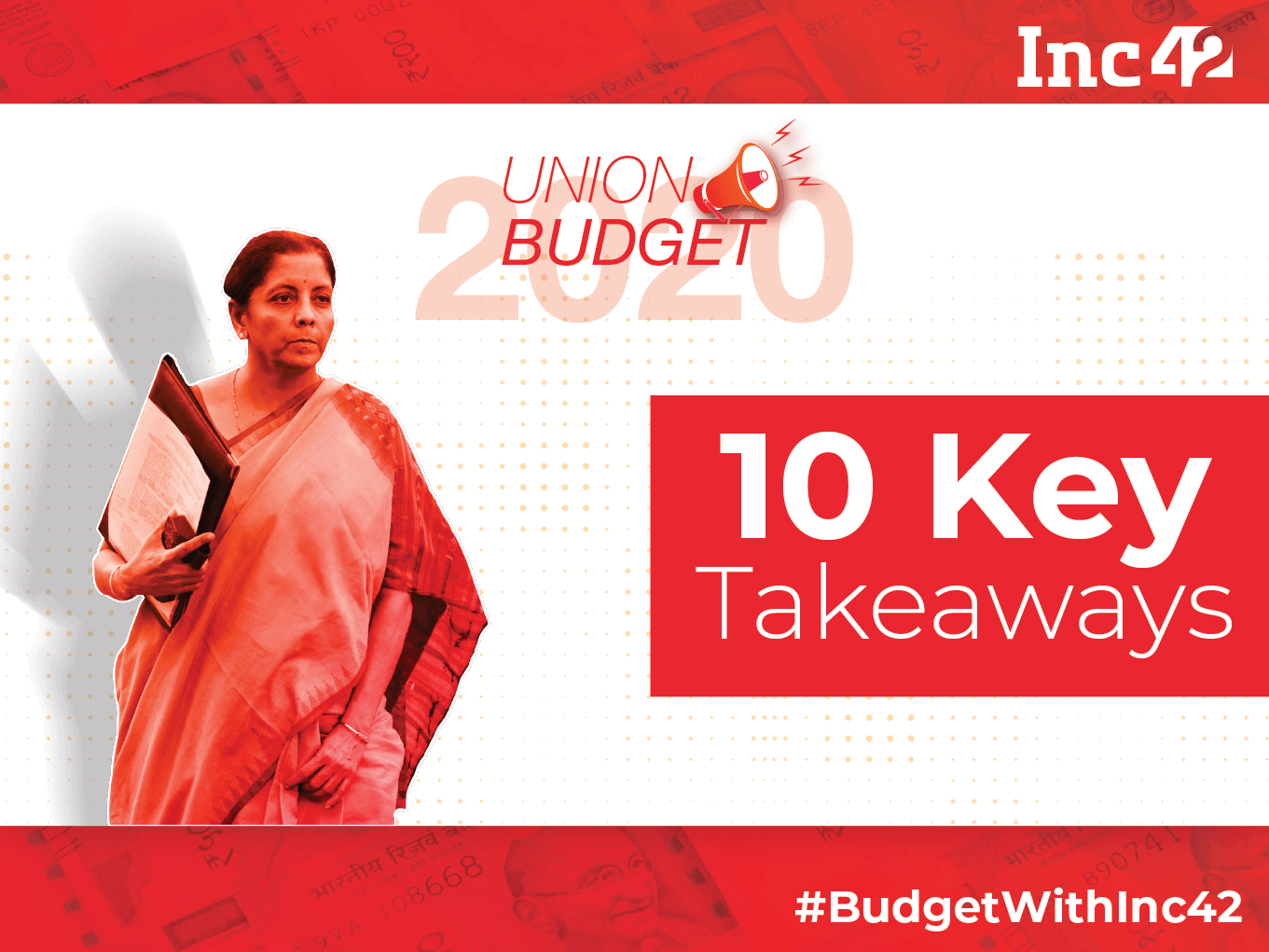 Union Budget 2020: The 10 Major Highlights For Startups