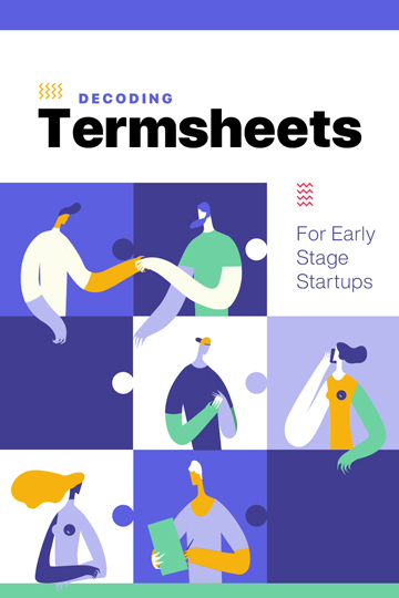 Decoding Termsheets For Early Stage Startups