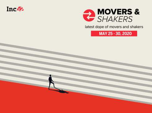 Important Movers and Shakers Of The Week [25 -30 May]