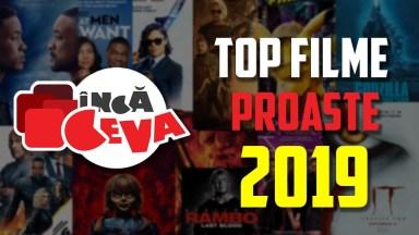 Top 10 filme slabe din 2019