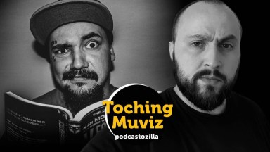 Toching Muviz 110 - Ze movies and ze shows