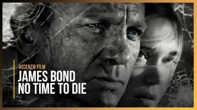 James Bond - No Time to Die - Recenzie Film - No spoilers