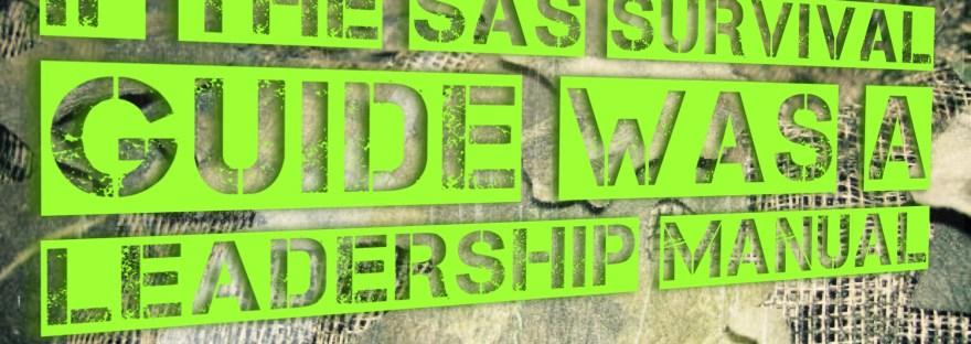 SAS survival guide leadership manual