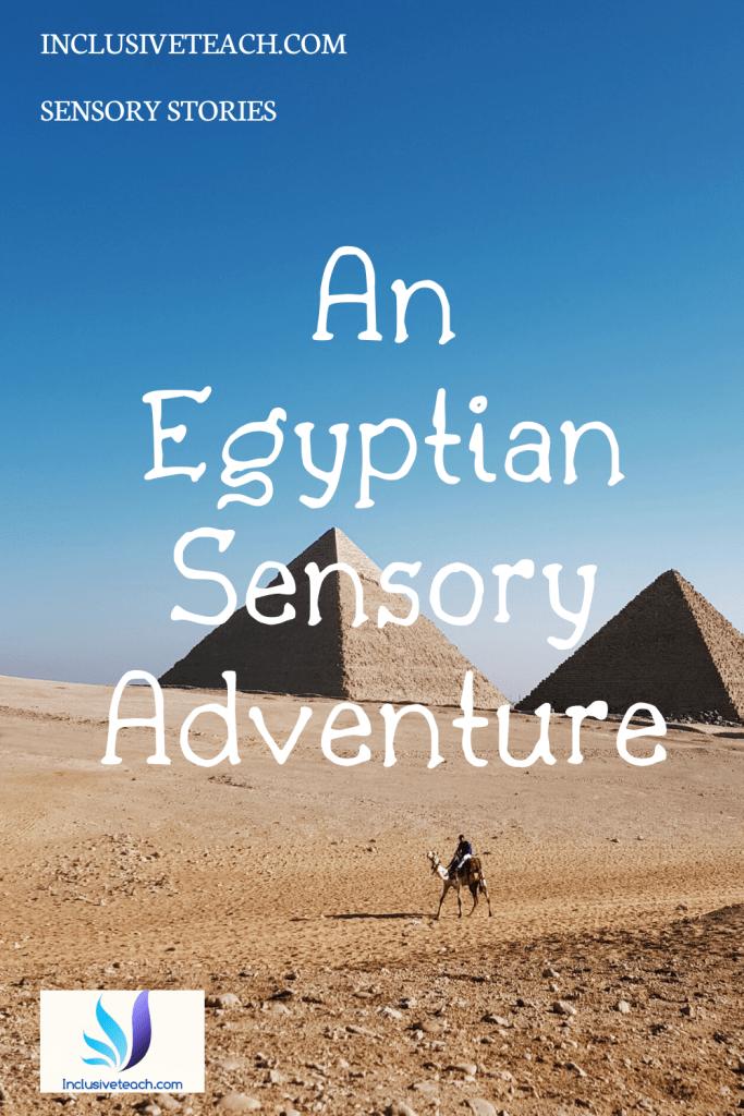 An Egyptian sensory story