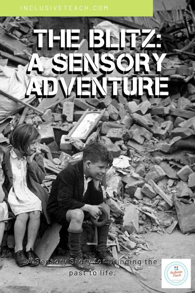Sensory story blitz world war two