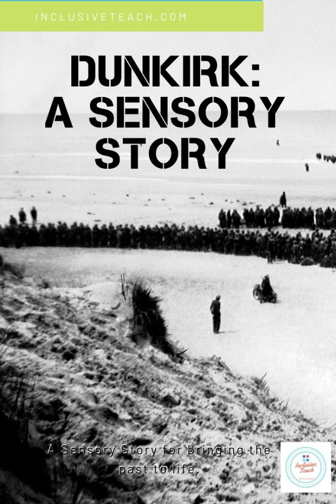 Dunkirk Sensory Story Free PDF for PMLD/SLD learners. WW2 teaching Resource
