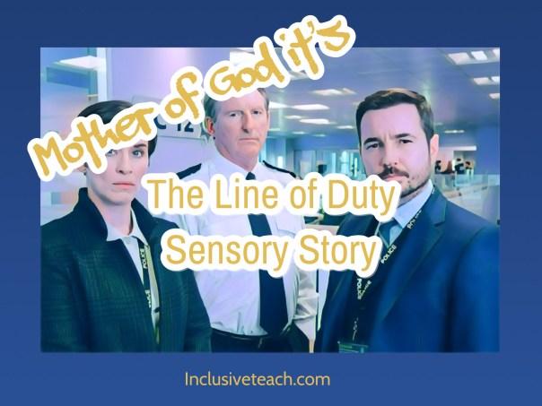 Line of duty sensory story