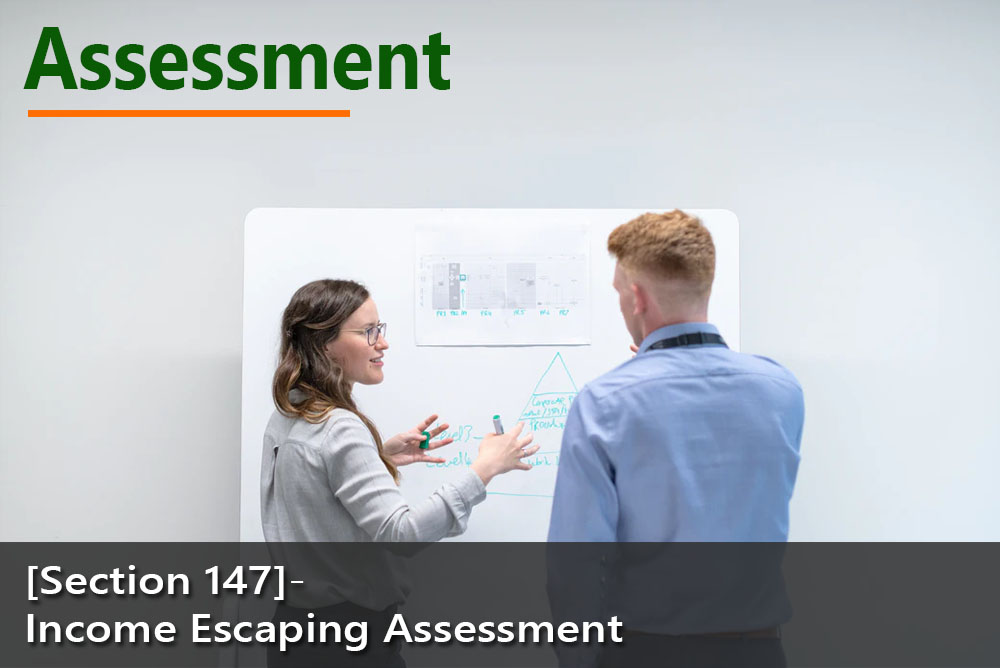 [Section 147]- Income Escaping Assessment