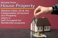 [Section 23(1)]- Computation of Annual Value' of a Property  – for computing House Property Income