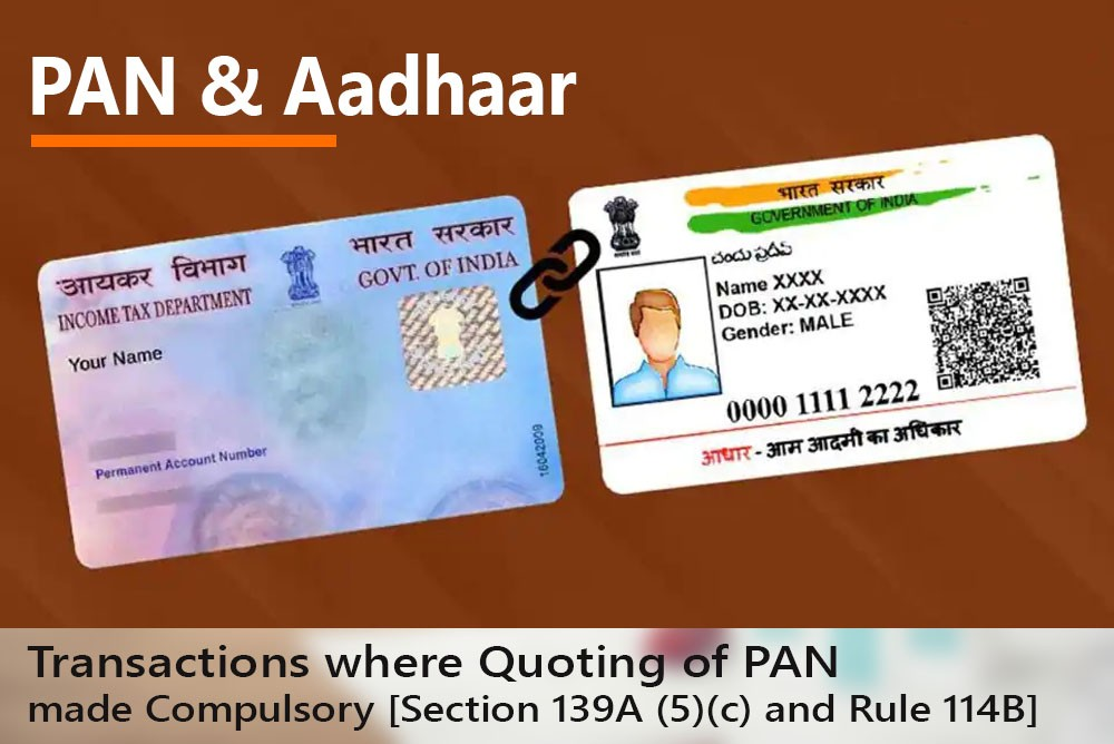 Transactions where Quoting of PAN made Compulsory [Section 139A (5)(c) and Rule 114B]