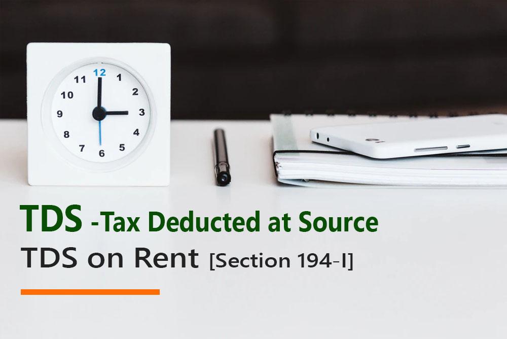 TDS on Rent [Section 194-I]