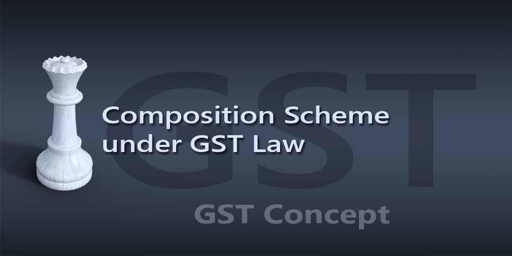 Composition Scheme under GST Law