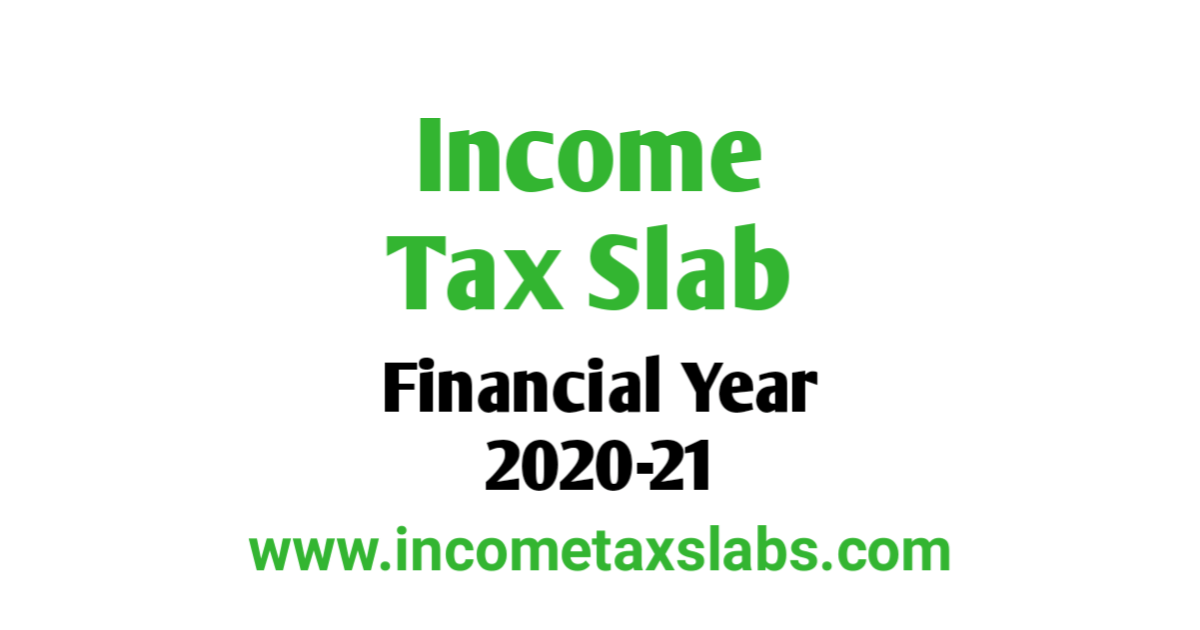 Income Tax Slab For FY 2020-21