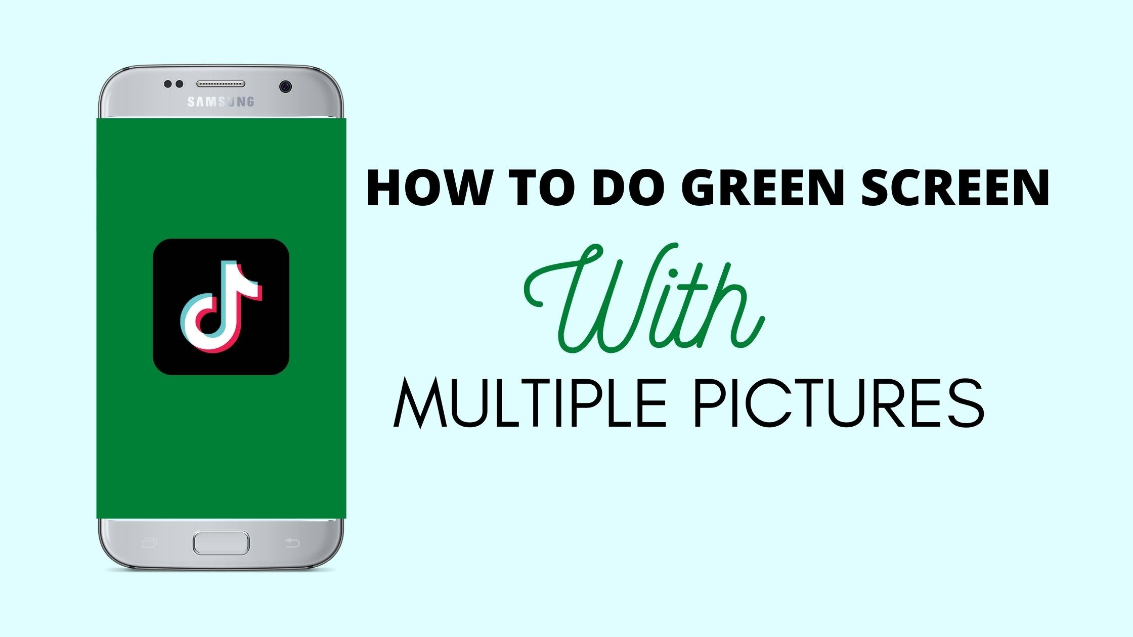 how to do green screen on tiktok with multiple pictures