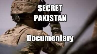 Photo of The Secret Pakistan – Video Documentary