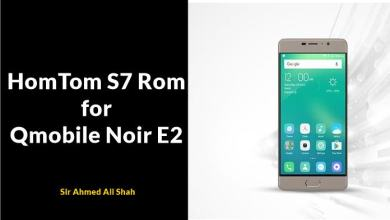 Photo of HomTom S7 Rom for Qmobile Noir E2