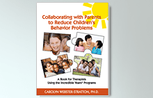 Collaborating with Parents by Carolyn Webster-Stratton