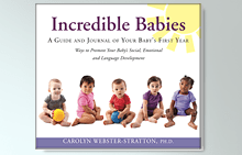Incredible Babies Book by Carolyn Webster-Stratton