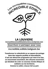L'affiche des Incroyables Comestibles La Louvière à imprimer et à placer à votre fenêtre avec vos incroyables comestibles à partager :)