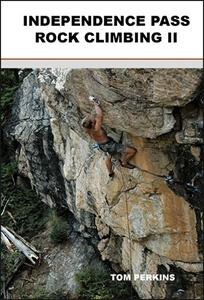 Independence Pass Rock Climbing II